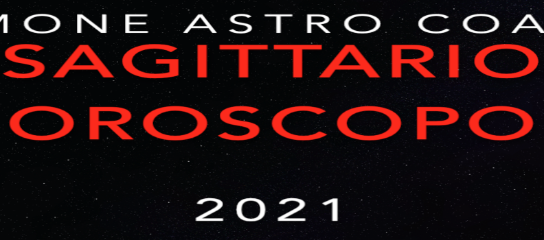 Oroscopo 2021 – Sagittario