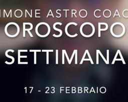 Oroscopo settimana 17 – 23 febbraio