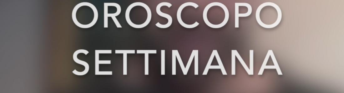 Oroscopo settimana 24 febbraio – 01 marzo