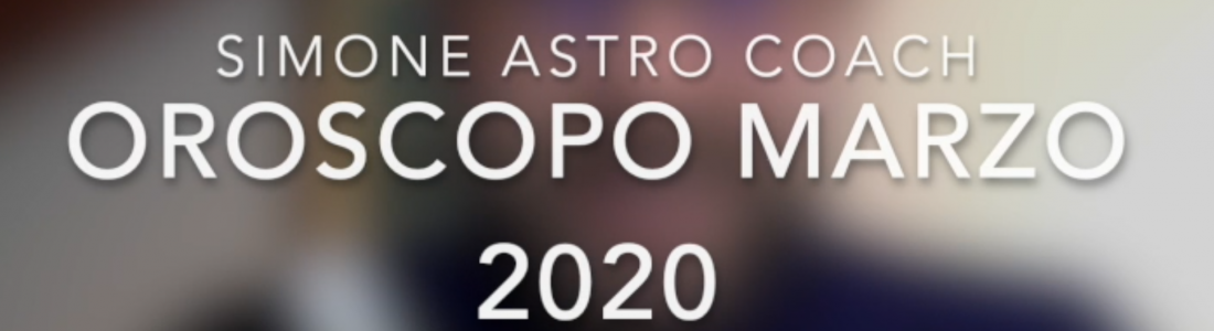 Oroscopo marzo 2020