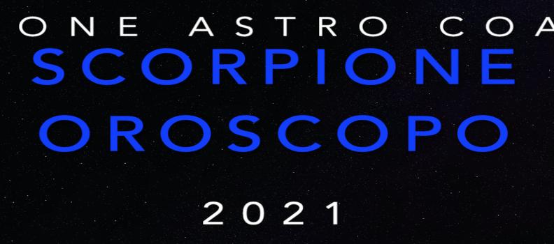 Oroscopo 2021 – Scorpione