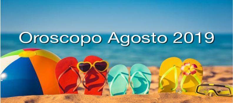 Oroscopo mensile agosto 2019
